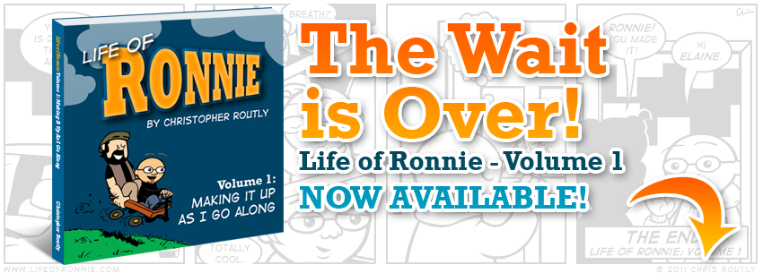 Life of Ronnie – Volume 1 now available!